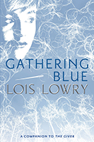 Book Discussion Guide: Gathering Blue by Lois Lowry