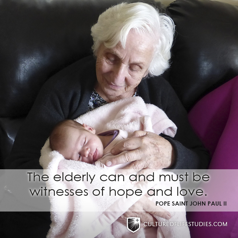 """The elderly can and must be witnesses of hope and love.""—Pope Saint John Paul II"
