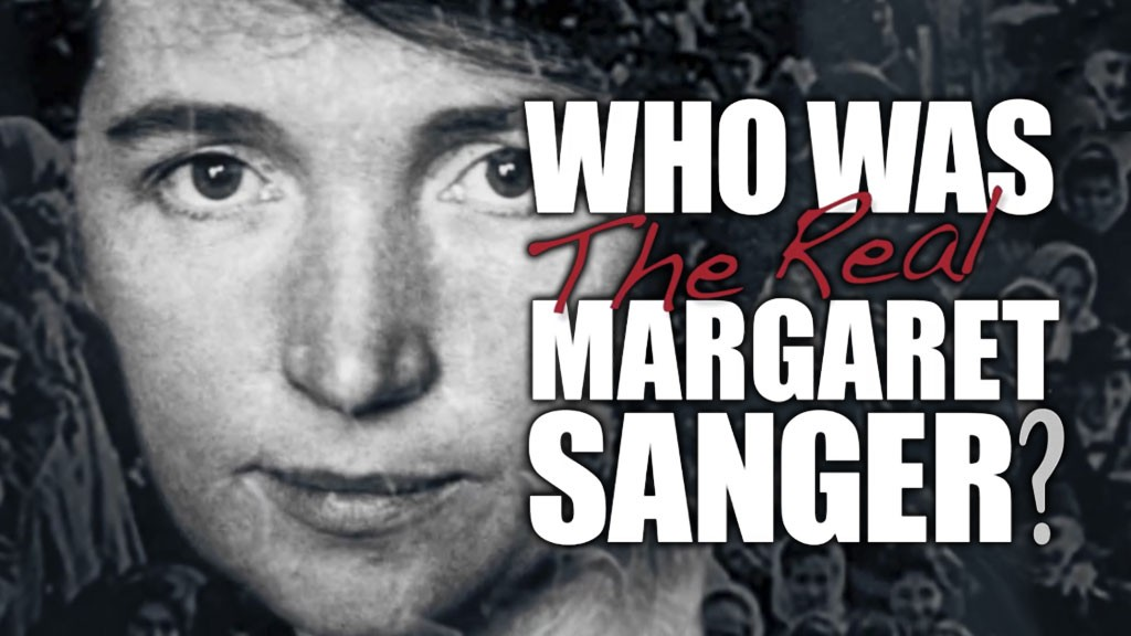 Who Was the Real Margaret Sanger?