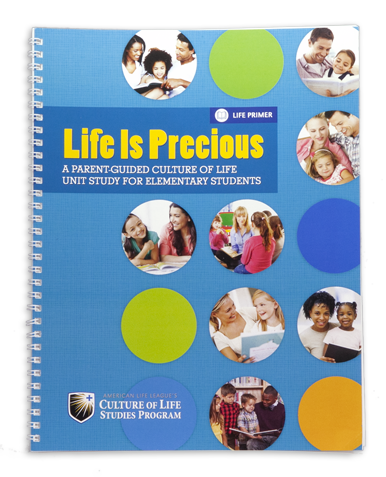 Life Is Precious Parent Guide